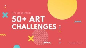50+-art-challenges-Art-Side-of-Life