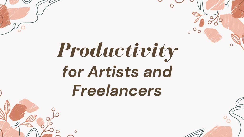 Productivity-Artists-Freelancers-Art-Side-of-Life-Thumb