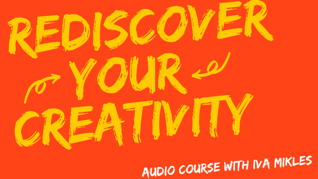Rediscover-Your-Creativity-Audio-Course-Art-Side-of-Life-NEW